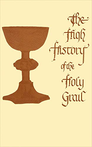 9780227678916: The High History of the Holy Grail