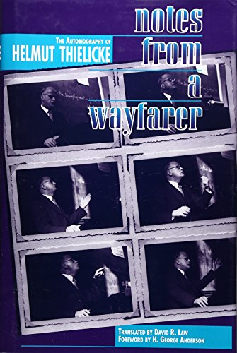 9780227679326: Notes from a Wayfarer: The Autobiography of Helmut Thielicke