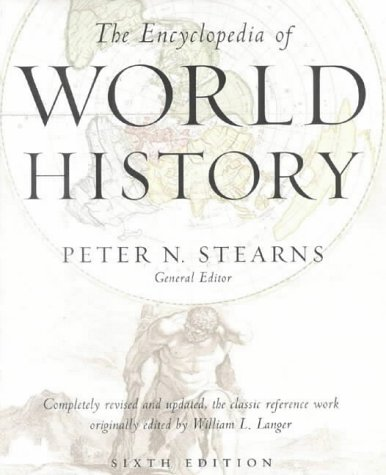 9780227679685: The Encyclopedia of World History: Ancient, Medieval and Modern - Chronologically Arranged