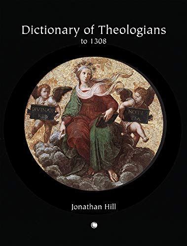 9780227679708: Dictionary of Theologians to 1308
