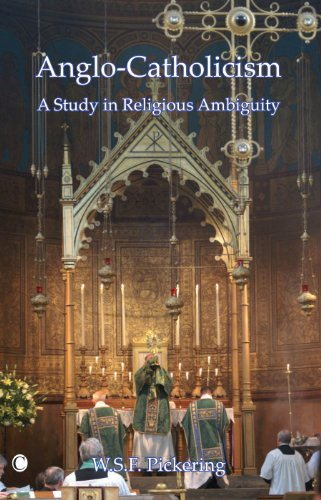 9780227679883: Anglo-Catholicism: A Study in Religious Ambiguity
