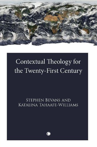 9780227679982: Contextual Theology for the Twenty-First Century