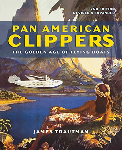 9780228102304: Pan American Clippers: The Golden Age of Flying Boats