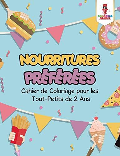 9780228216988 Nourritures Preferees Cahier De Coloriage Pour
