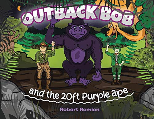 9780228829737: Outback Bob: And the 20-Foot Purple Ape (1) (The Adventures of Outback Bob)