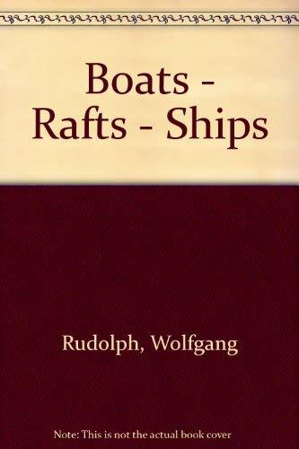 9780229115358: Boats - Rafts - Ships