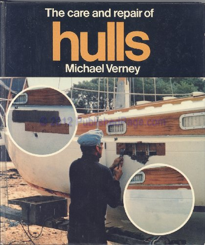 9780229115778: Care and repair of hulls