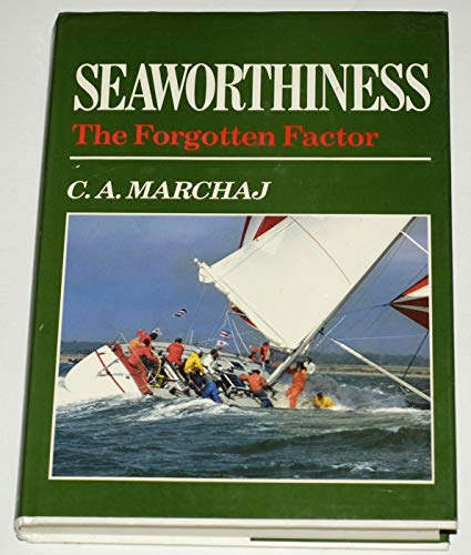 9780229116737: Seaworthiness: The Forgotten Factor