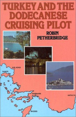 9780229117161: Turkey and Dodecanese Cruising Pilot