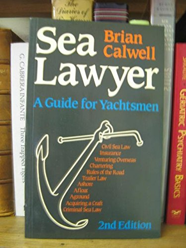 9780229117628: Sea Lawyer: A Guide for Yachtsmen