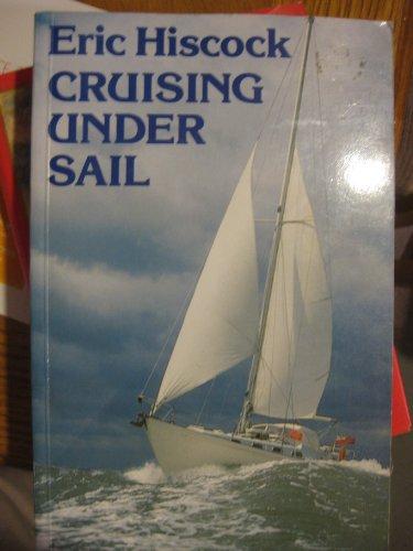 9780229117659: Cruising Under Sail