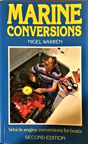 9780229117703: Marine Conversions: Vehicle Engine Conversions for Boats