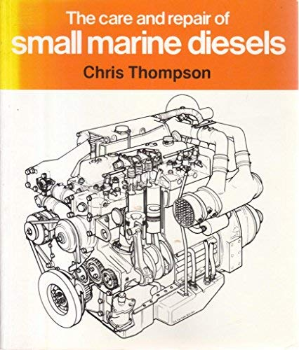 9780229118137: Care and Repair of Small Marine Diesels