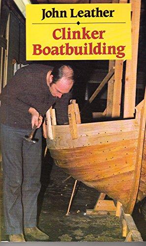 Clinker Boatbuilding: Leather, John
