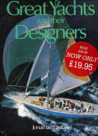 9780229118205: Great Yachts and Their Designers