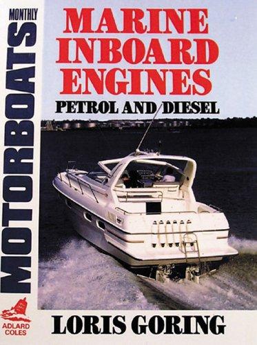 Marine Inboard Engines (Motorboats Monthly): Goring, Louis