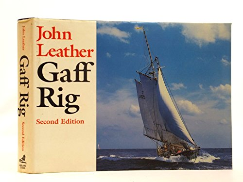 Gaff Rig.: John Leather.