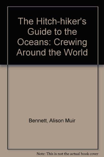9780229118601: The Hitch-hiker's Guide to the Oceans: Crewing Around the World