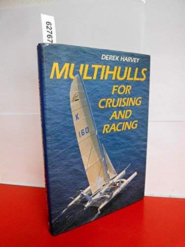 9780229118700: Multihulls for Cruising and Racing