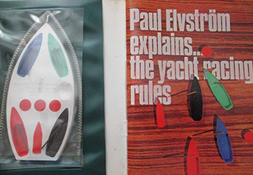 9780229641949: Paul Elvstrom Explains the Yacht Racing Rules
