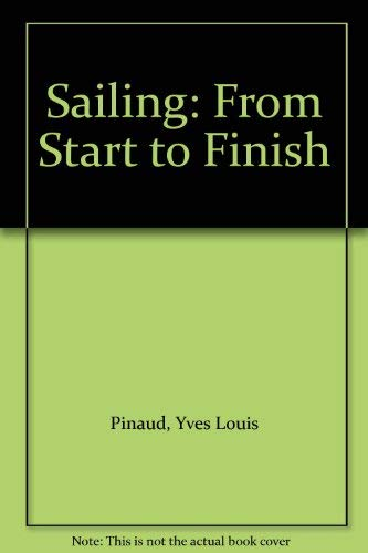 9780229641963: Sailing: From Start to Finish