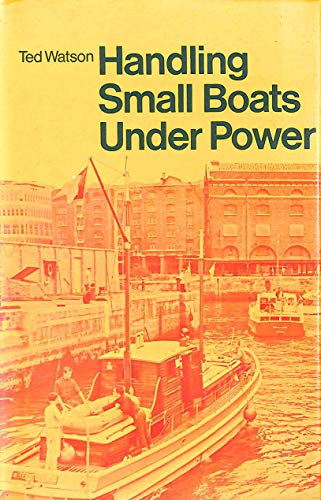 9780229974832: Handling Small Boats Under Power