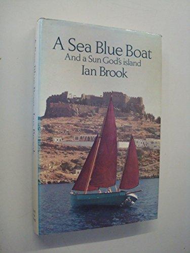 9780229986354: Sea Blue Boat and a Sun God's Island