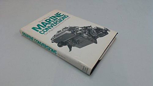 9780229986781: Marine Conversions: Car Engine Conversions for Boats.