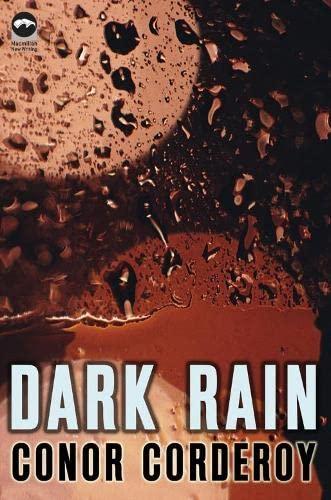 9780230000100: Dark Rain (Macmillan New Writing)