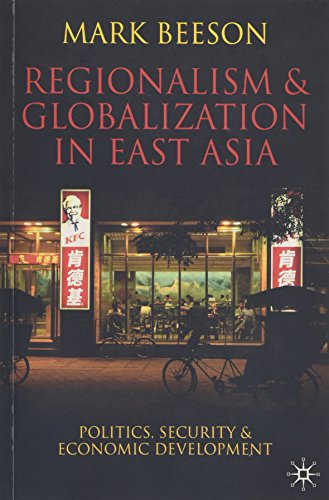 9780230000339: Regionalism and Globalization in East Asia: Politics, Security and Economic Development