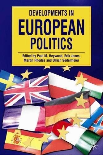 9780230000414: Developments in European Politics