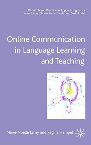 9780230001268: Online Communication in Language Learning and Teaching (Research and Practice in Applied Linguistics)