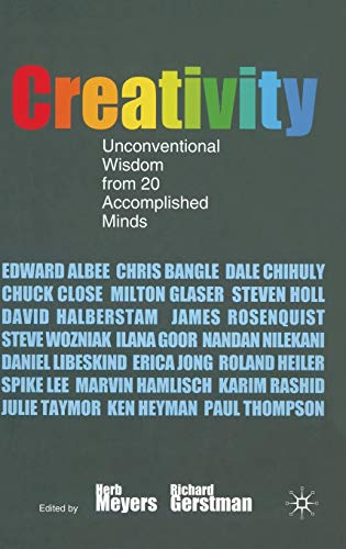 9780230001343: Creativity: Unconventional Wisdom from 20 Accomplished Minds: Herb Meyers and Richard Gerstman