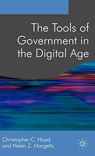 9780230001435: The Tools of Government in the Digital Age (Public Policy and Politics)