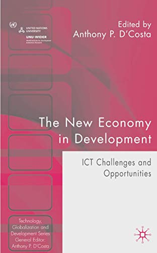 9780230001466: The New Economy in Development: ICT Challenges and Opportunities
