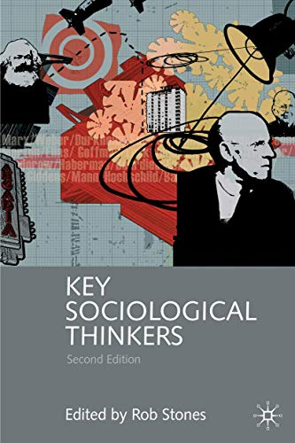 9780230001565: Key Sociological Thinkers: Second Edition