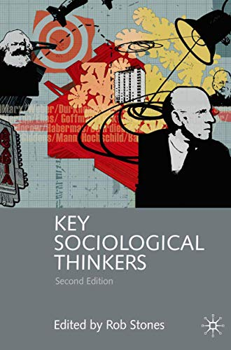 9780230001572: Key Sociological Thinkers: Second Edition