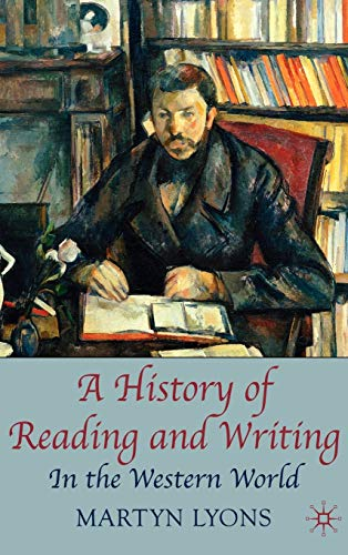 9780230001619: A History of Reading and Writing: In the Western World