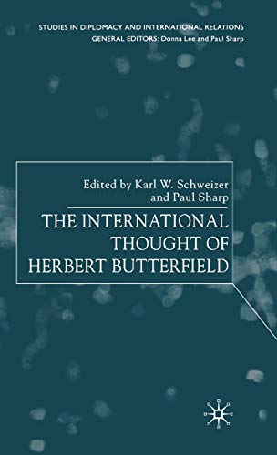 9780230001664: The International Thought of Herbert Butterfield (Studies in Diplomacy and International Relations)