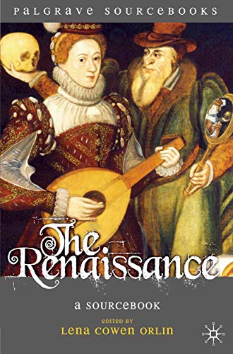 9780230001763: The Renaissance: A Sourcebook (Palgrave Sourcebooks)