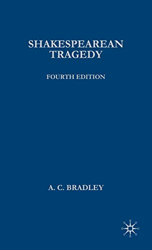 the tragedy of king lear according to andrew cecil bradley Ac bradley's definition of tragic hero andrew cecil bradley explains bradley's definition of tragedy and tragic hero according to bradley.