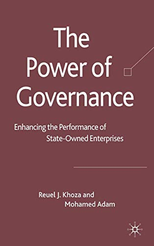 The Power of Governance: Enhancing the Performance: Reuel J. Khoza;