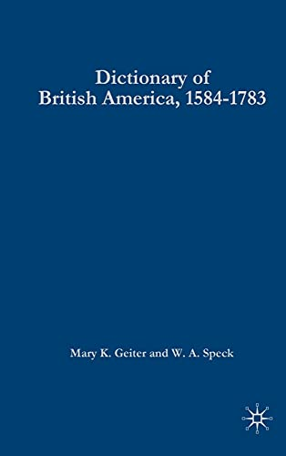 9780230002289: Dictionary of British America, 1584-1783
