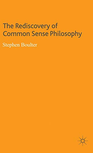 9780230002463: The Rediscovery of Common Sense Philosophy