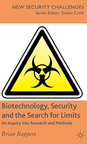 9780230002487: Biotechnology, Security and the Search for Limits: An Inquiry into Research and Methods (New Security Challenges)