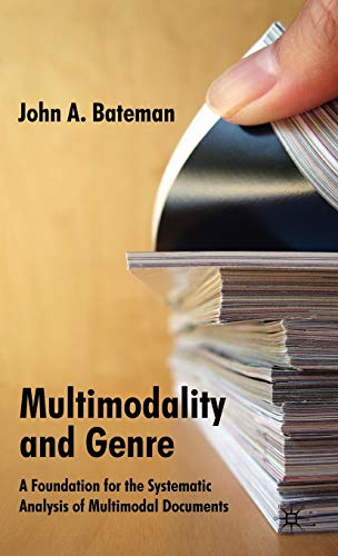 9780230002562: Multimodality and Genre: A Foundation for the Systematic Analysis of Multimodal Documents
