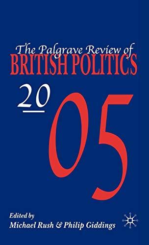 Palgrave Review of British Politics 2005: Rush, Michael