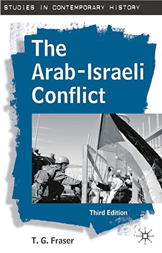 9780230004696: The Arab-Israeli Conflict, Third Edition (Studies in Contemporary History)