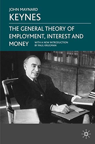 9780230004764: The General Theory of Employment, Interest And Money