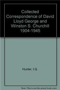 9780230005013: Collected Correspondence of David Lloyd George and Winston S. Churchill 1904-1945